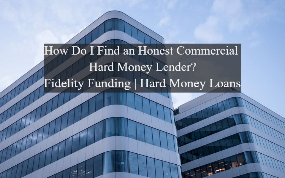 Commercial Hard Money Lender