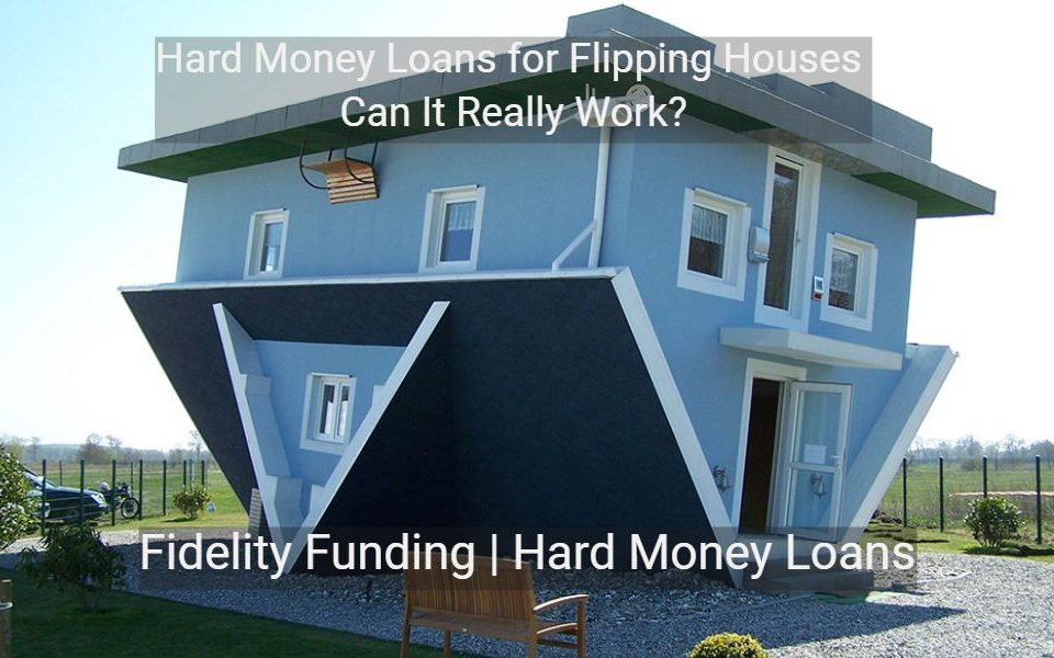 Hard-Money-Loans-for-Flipping-Houses