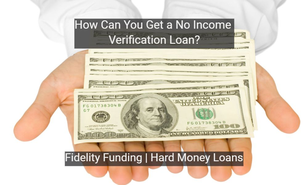 How-Can-You-Get-a-No-Income-Verification-Loan