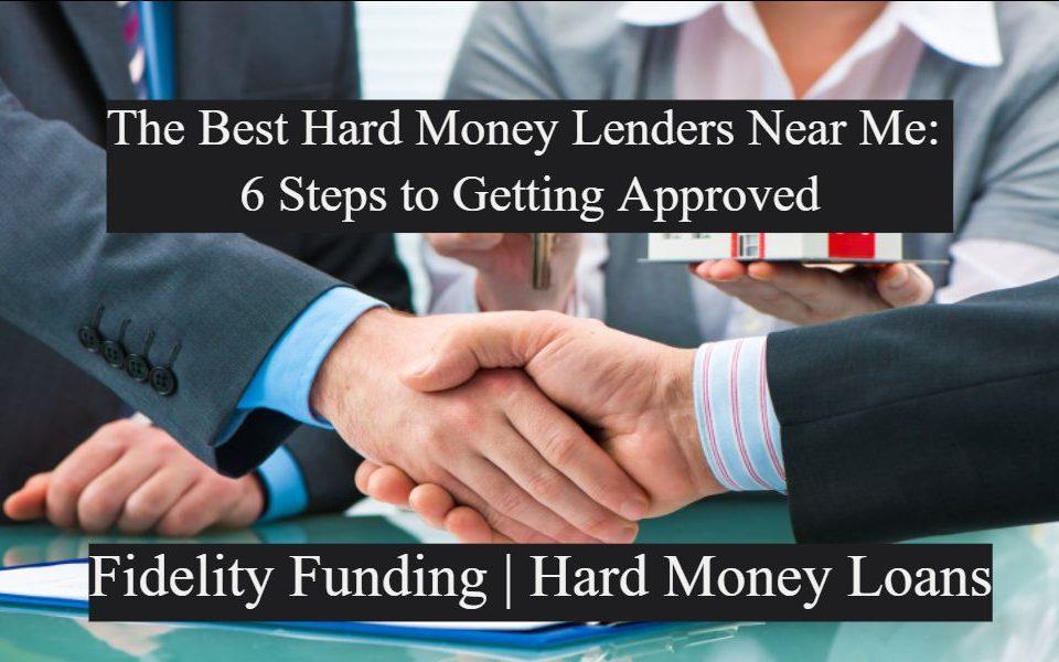 The-best-Hard-Money-Lenders-Near-Me